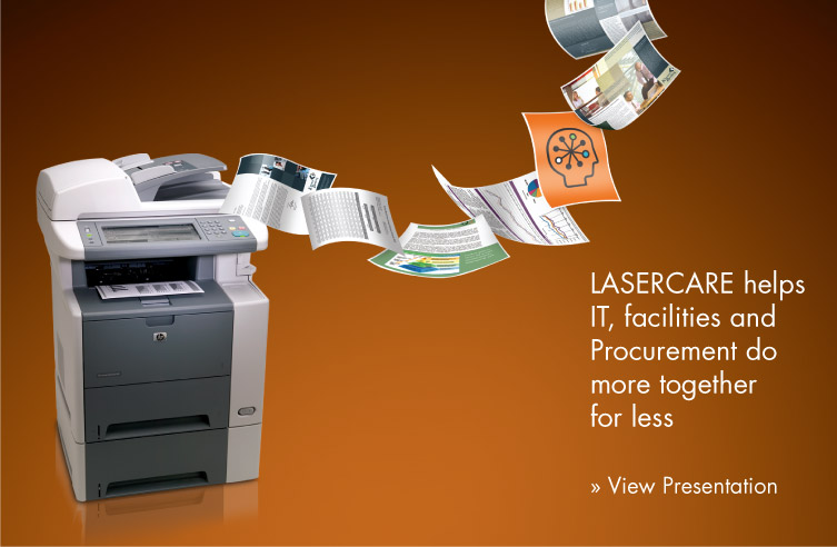 LaserCare helps IT, Facilitates and Procurement do more together for less